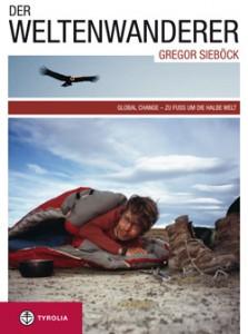 Der Weltenwanderer - Gregor Sieböck